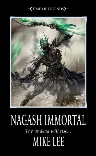 Nagash Immortal (Time of Legends: Nagash Trilogy, Band 3)