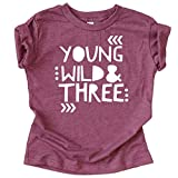Young Wild and Three Girls 3rd Birthday Shirt for Toddler Girls Third Birthday Outfit Vintage Burgundy Shirt 3T