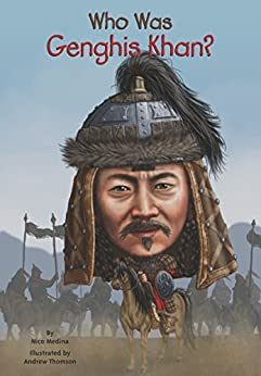 Who Was Genghis Khan? (Who Was?) by [Nico Medina, Who HQ, Andrew Thomson]
