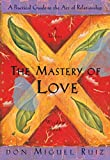 Art of Relationships Mastery of Love Mastery ofAwareness Mastery of Transformation One with God