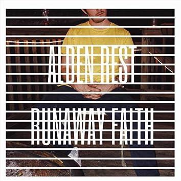 Runaway Faith