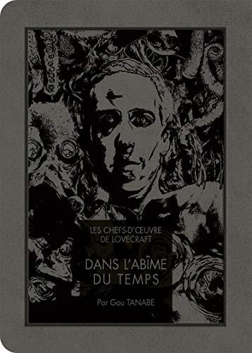 Les chefs-d'oeuvre de Lovecraft - Dans l'Abîme du temps