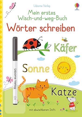Mein erstes Wisch-und-weg-Buch: Wörter schreiben: mit abwischbarem Stift