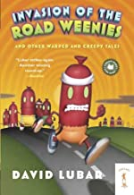 Invasion of the Road Weenies: and Other Warped and Creepy Tales (Weenies Stories)