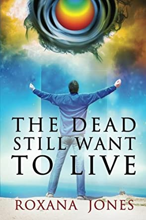 The Dead Still Want to Live