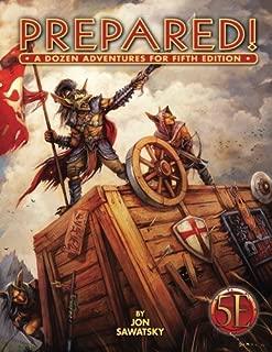 Prepared: A Dozen Adventures for 5th Edition (Volume 1)