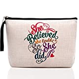 Inspirational Gifts for Women Girl Inspirational Quotes Makeup Bag- She Believed She Could So She Did