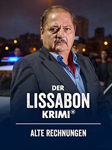 Der Lissabon-Krimi: Alte Rechnungen