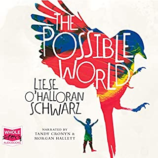 The Possible World                   By:                                                                                                                                 Liese O'Halloran Schwarz                               Narrated by:                                                                                                                                 Tandy Cronyn,                                                                                        Morgan Hallett,                                                                                        John Kroft                      Length: 12 hrs and 28 mins     1 rating     Overall 5.0