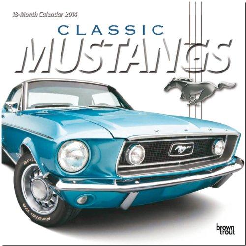 Mustangs 2014: Original BrownTrout-Kalender [Mehrsprachig] [Kalender]