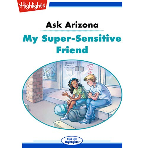 Ask Arizona: My Super-Sensitive Friend copertina