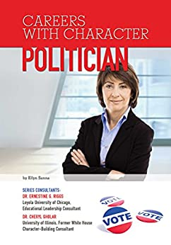 Politician (Careers With Character) by [Ellyn Sanna]