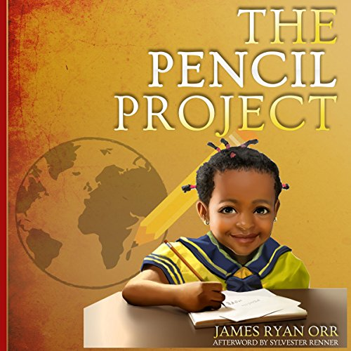 The Pencil Project: How to Change the World audiobook cover art