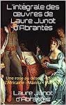 L'intégrale des oeuvres de Laure Junot d'Abrantès par Junot d'Abrantès