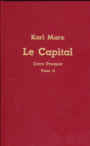 Le Capital Livre premier Tome II