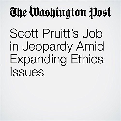 Scott Pruitt's Job in Jeopardy Amid Expanding Ethics Issues copertina