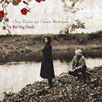 Red Dog Tracks by Chip Taylor and Carrie Rodriguez