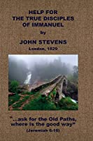 Help for the True Disciples of Immanuel, &c.