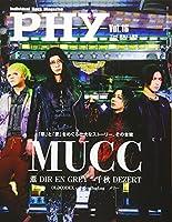 PHY【ファイ】VOL.16 音楽と人増刊 特集:MUCC