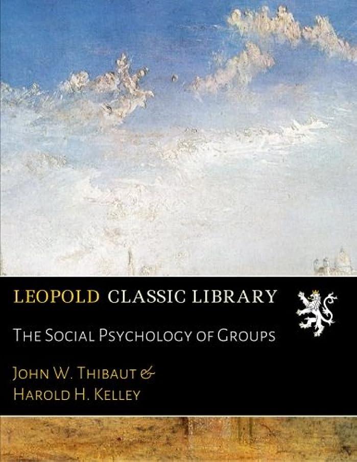 太い等々散文The Social Psychology of Groups