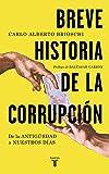 Breve historia de la corrupción: De la Antigüedad a nuestros días