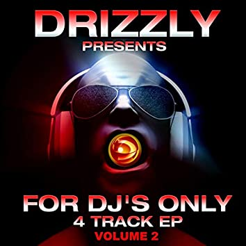 Drizzly Presents for Dj's Only, Vol. 2 (Best of Flutlicht 4 Track EP)