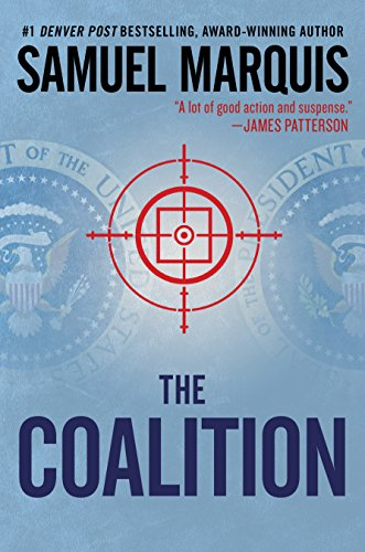 The Coalition: A Novel of Suspense (A Nick Lassiter-Skyler Thriller Book 2) (English Edition)