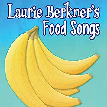 Laurie Berkner's Food Songs