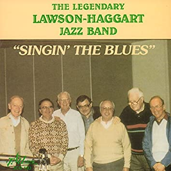 "The Legendary Lawson-Haggart Jazz Band ""Singin' the Blues"""