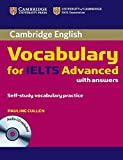 Cambridge Vocabulary for IELTS Advanced Band 6.5+ with Answers and Audio CD (Cambridge English) - Pauline Cullen