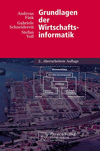 Grundlagen Der Wirtschaftsinformatik (Physica-Lehrbuch) (German Edition)