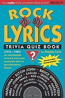 Rock LYRICS Trivia Quiz Book: 70's & 80's (1970-1989) (Volume 1)