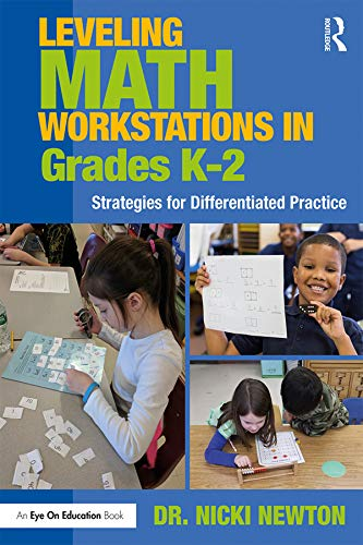 Leveling Math Workstations in Grades K–2: Strategies for