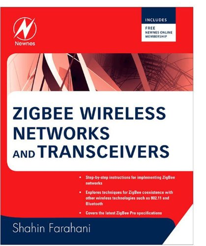 ZigBee Wireless Networks and Transceivers: The Complete Guide for RF/Wireless Engineers (English Edition)