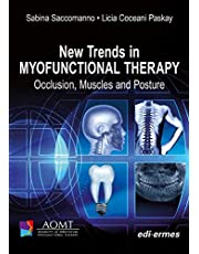 New Trends in Myofunctional Therapy: Occlusion, Muscles and Posture