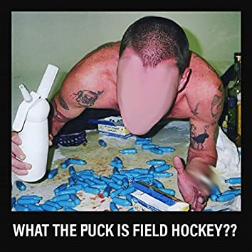 What the Puck Is FieldHockey