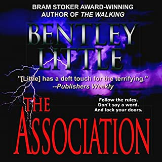 The Association                   By:                                                                                                                                 Bentley Little                               Narrated by:                                                                                                                                 David Stifel                      Length: 13 hrs and 56 mins     67 ratings     Overall 4.3