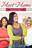 Meet the Moms (Matchmaking Moms of Oceanview Church Book 1)