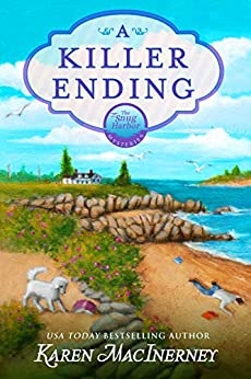 A Killer Ending: A Seaside Cottage Books Cozy Mystery (Snug Harbor Mysteries Book 1) by [Karen MacInerney]