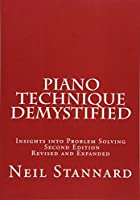 Piano Technique Demystified: Insights into Problem Solving