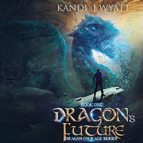 Dragon's Future audiobook cover art