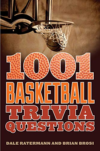 Compare Textbook Prices for 1001 Basketball Trivia Questions  ISBN 8601423480848 by Ratermann, Dale,Brosi, Brian