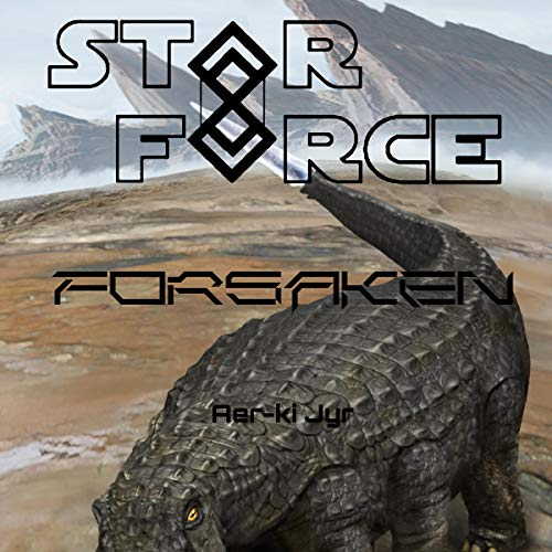 Star Force: Forsaken audiobook cover art