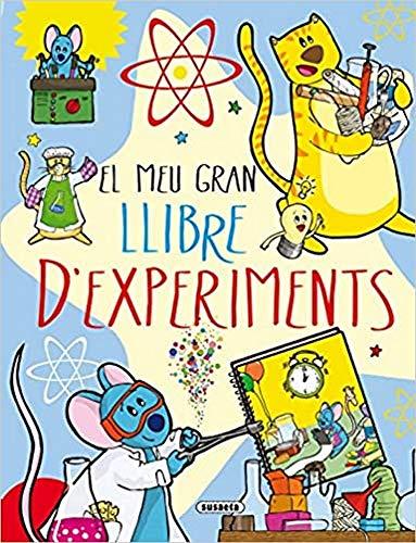 El meu gran llibre d'experiments (El gran llibre de...)