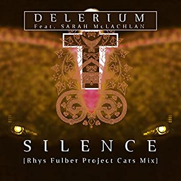 Silence (feat. Sarah McLachlan) [Rhys Fulber Project Cars Mix]
