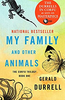 My Family and Other Animals (The Corfu Trilogy Book 1) by [Gerald Durrell]