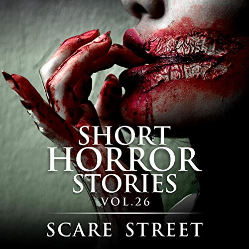 Short Horror Stories Vol. 26: Scary Ghosts, Monsters, Demons, and Hauntings (Supernatural Suspense Collection)