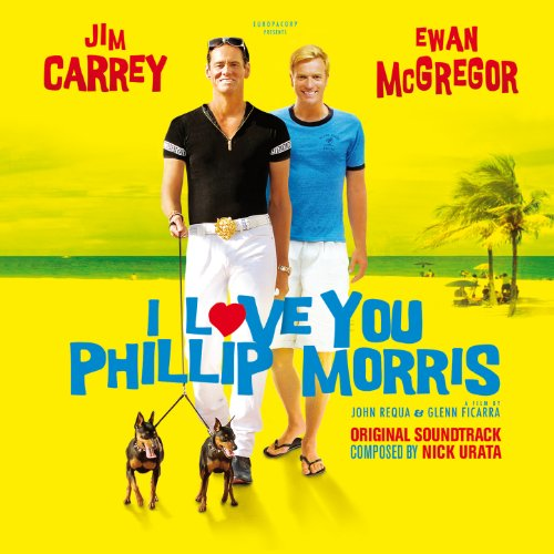 I Love You Phillip Morris (Original Motion Picture Soundtrack)