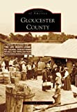 Gloucester County (VA) (Images of America)