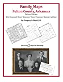 Family Maps of Fulton County, Arkansas